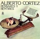 Pensares y sentires/Alberto Cortez