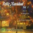 Feliz Navidad, Vol. 1 (Remasterizado)/IM Digital Orchestra