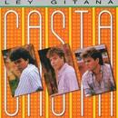 Ley Gitana (Remaserizado 2015)/Casta
