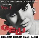 Todas sus grabaciones en La Voz de su Amo, Vol. 3 (1960-1968)/Gelu