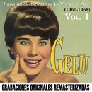 Todas sus grabaciones en La Voz de su Amo, Vol. 1 (1960-1968)/Gelu