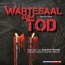 Wartesaal zum Tod - The Final Step (Ungekürzt)/Ralf M. Huhn