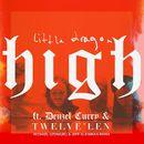 High (feat. Denzel Curry & Twelve'len) [Michael Uzowuru & Jeff Kleinman Remix]/Little Dragon