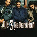 Die 3. Generation/Die 3. Generation