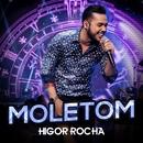 Moletom (Ao vivo)/Higor Rocha