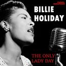 The Only Lady Day (Remastered)/Billie Holiday