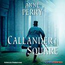 Callander Square (Gekürzt)/Anne Perry