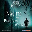 Nachts am Paragon Walk (Gekürzt)/Anne Perry