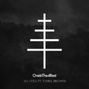 Jiu Jitsu (feat. Chris Brown)/OneInThe4Rest