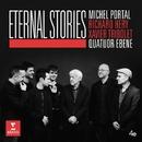 Eternal Stories/Quatuor Ébène