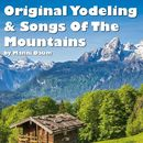 Original Yodeling & Songs of the Mountains/Manni Daum