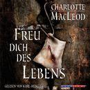 Freu dich des Lebens (Gekürzt)/Charlotte MacLeod