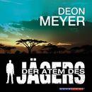 Der Atem des Jägers (Gekürzt)/Deon Meyer
