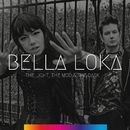The Light, The Mud & The Dark/BELLA LOKA