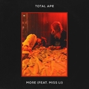 More (feat. Miss Li)/Total Ape
