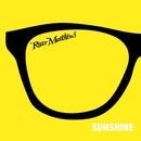Sunshine/River Matthews