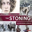 The Stoning - Nichts ist grausamer als die Realität (Ungekürzt)/Harald Holzenleiter