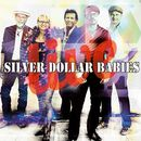 Live/Silver Dollar Babies
