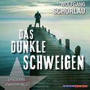 Das dunkle Schweigen - Denglers zweiter Fall (Gekürzt)/Wolfgang Schorlau