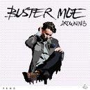 Drowning/Buster Moe