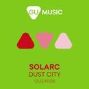 Dust City/Solarc
