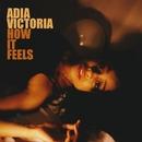 How It Feels/Adia Victoria
