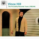 The Piccadilly Records Years (1962-64)/Vince Hill