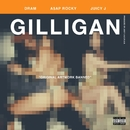 Gilligan (feat. Juicy J & A$AP Rocky)/DRAM