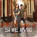 Si me amas/Kiko y Shara
