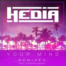 Your Mind (feat. Kristen Marie) [Remixes]/Hedia