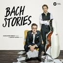 Bach Stories/Aleksander Debicz & Marcin Zdunik