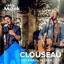 Helemaal Alleen (Uit Liefde Voor Muziek) [Live]/Clouseau
