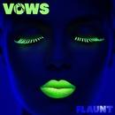 Vows/Flaunt