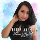 Becekin Adek Bang (B.A.B)/Frida Angella