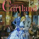 A Paradise on Earth - The Pink Collection 16 (Unabridged)/Barbara Cartland
