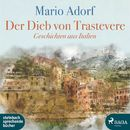 Der Dieb von Trastevere - Geschichten aus Italien (Ungekürzt)/Mario Adorf