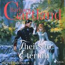 Theirs to Eternity - The Pink Collection 15 (Unabridged)/Barbara Cartland