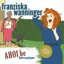 Ahoibe/Franziska Wanninger
