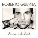 Summer i dä Statt/Robert Guerra