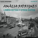 Amália Rodrigues, Vol. 3 - Lisboa antiga y otros éxitos (Remastered)/Amália Rodrigues