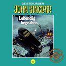 Tonstudio Braun, Folge 77: Lebendig begraben. Teil 2 von 2/John Sinclair