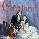 Love in the Highlands - The Pink Collection 2 (Unabridged)/Barbara Cartland