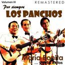 Por siempre Los Panchos, Vol. 3 - María Bonita y otros éxitos (Remastered)/Los Panchos