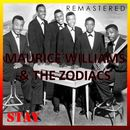 Stay (Remastered)/Maurice Williams / The Zodiacs