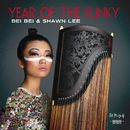 Year of the Funky/Bei Bei / Shawn Lee