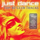 Just Dance 2012 - Top 40 Club Electro & House Hits/Just Dance 2012 - Top 40 Club Electro & House Hits