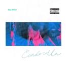 Cinderella (feat. Ty Dolla $ign)/Mac Miller