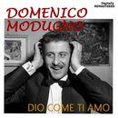 Dio come ti amo (Remastered)/Domenico Modugno