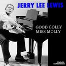 Good Golly Miss Molly (Remastered)/Jerry Lee Lewis