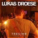 Lukas Droese Tresohr Sessions/Lukas Droese